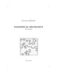 Statistical Mechanics. a Short Treatise by Gallavotti, Giovanni