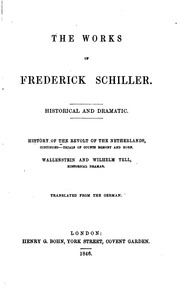 The Works of Frederick Schiller : Year 1... Volume Year 1846 by Friedrich Von Schiller