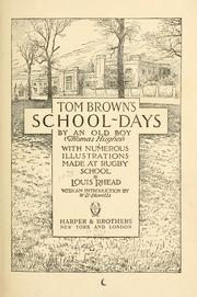 Tom Browns School-Days by Hughes, Thomas, 1822-1896