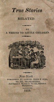 True Stories Related by New-York : Published  Samuel Wood & Sons, No. 261,...