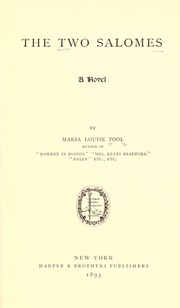 The Two Salomes, a Novel by Pool, Maria Louise, 1841-1898