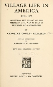 Village Life in America, 1852-1872 : Inc... by Clarke, Caroline Cowles Richards, 1842-1913