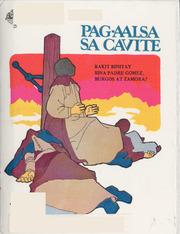 Pag-Aalsa Sa Cavite; Bakit Binitay Sina ... by Villanueva, Rene O. [and] Cruz, Leonardo