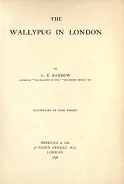 The Wallypug in London by Farrow, G. E. (George Edward), B. 1866