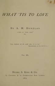 What 'Tis to Love by Donelan, A. M