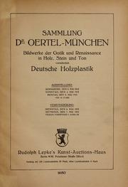 Sammlung Dr. Oertel, München : Bildwerke... by Rudolph Lepke's Kunst-Auctions-Haus