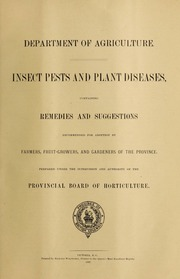 Insect Pests and Plant Diseases, Contain... by British Columbia. Agriculture, Department of
