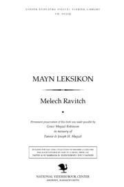 Mayn Leḳsiḳon by Ravitch, Melech, 1893-1976