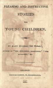 Pleasing and Instructive Stories for You... by Hughs, Mrs. (Mary)