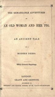 The Remarkable Adventures of an Old Woma... by London : Grant and Griffith ...