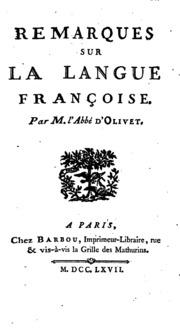 Remarques Sur La Langue Françoise by Pierre Joseph Thoulier D'Olivet , Pierre-Joseph Th...
