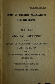 Report of Annual Meeting of the Union of... by Union of Counties Associations for the Blind