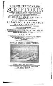 Rerum Italicarum Scriptores Ab Anno Aera... by Muratori, Lodovico Antonio, 1672-1750