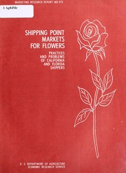 Shipping Point Markets for Flowers Pract... by Powell, Jules V., 1919-