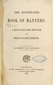 The Illustrated Book of Manners: a Manua... by De Valcourt, Robert
