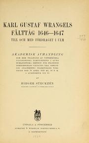 Karl Gustaf Wrangels Fälttåg 1646-1647 T... by Steckzén, Birger