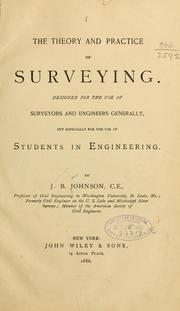 The Theory and Practice of Surveying. De... by Johnson, J. B. (John Butler)