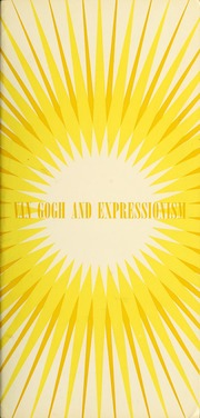 Van Gogh and Expressionism by Gogh, Vincent Van; Tuchman, Maurice