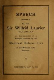 Speech Delivered by Rt. Hon. Sir Wilfrid... by Laurier, Wilfrid, Sir