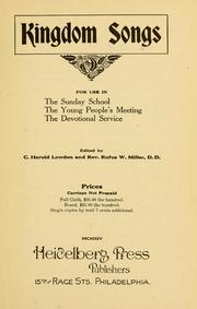 Kingdom Songs : for Use in the Sunday Sc... by Lowden, C. Harold