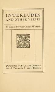 Interludes and Other Verses by Wyman, Lillie Buffman Chase