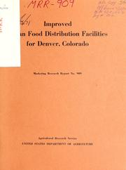 Improved Urban Food Distribution Facilit... Volume Vol. No. 909 by Smalley, H. Ronald