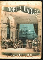 Il Fiore Di Harlem : Melodramma in 3 Att... Volume Vol. 12: 2 by Flotow, Friedrich Von