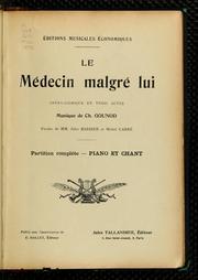 Le Médecin Malgré Lui : Opéra-Comique En... by Gounod, Charles François