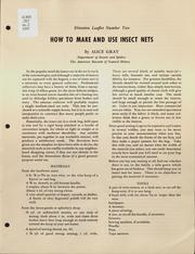 How to Make and Use Insect Nets by Gray, Alice, 1914-1994