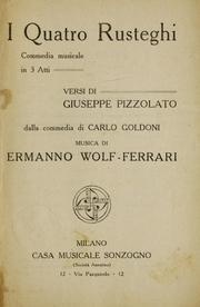 I Quatro Rusteghi: Commedia Musicale in ... by Wolf-Ferrari, Ermanno