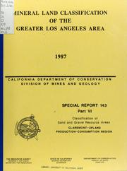 Mineral Land Classification of the Great... Volume Vol. No. 143 Pt. 6 by California. Division of Mines and Geology