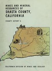 Mines and Mineral Resources of Shasta Co... Volume Vol. 6 by Lydon, Philip A