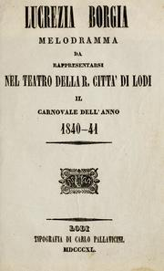 Lucrezia Borgia | Melodramma by Donizetti, Gaetano