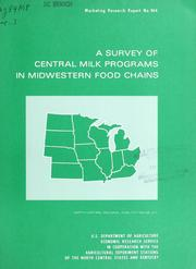 A Survey of Central Milk Programs in Mid... Volume Vol. No. 944 by Fallert, Richard F
