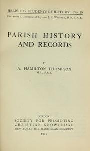 Parish History and Records by Thompson, A. Hamilton (Alexander Hamilton)