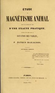 Étude Du Magnétisme Animal Sous Le Point... by Petrus, P. -Baragnon