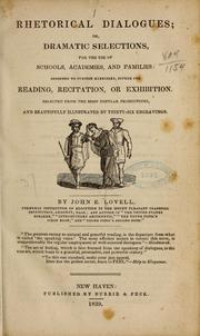 Rhetorical Dialogues : Or, Dramatic Sele... by Lovell, John E. (John Epy)