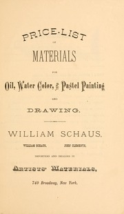 Price-List of Materials for Oil, Water C... by William Schaus (New York, N. Y. )