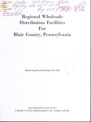 Regional Wholesale Distribution Faciliti... Volume Vol. No. 856 by Bouma, John Charles