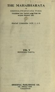 The Mahabharata of Krishna-Dwaipayana Vy... Volume Vol. 5 by Roy, Pratap Chandra