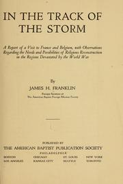 In the Track of the Storm; a Report of a... by Franklin, James Henry