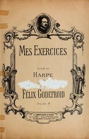 Mes Exercices Pour La Harpe by Godefroid, Dieudonné-Félix
