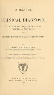 A Manual of Clinical Diagnosis by Means ... by Simon, Charles E. (Charles Edmund)