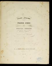 Grande Ouverture Des Francs Juges : Gran... Volume Vol. 2: 4 by Berlioz, Hector