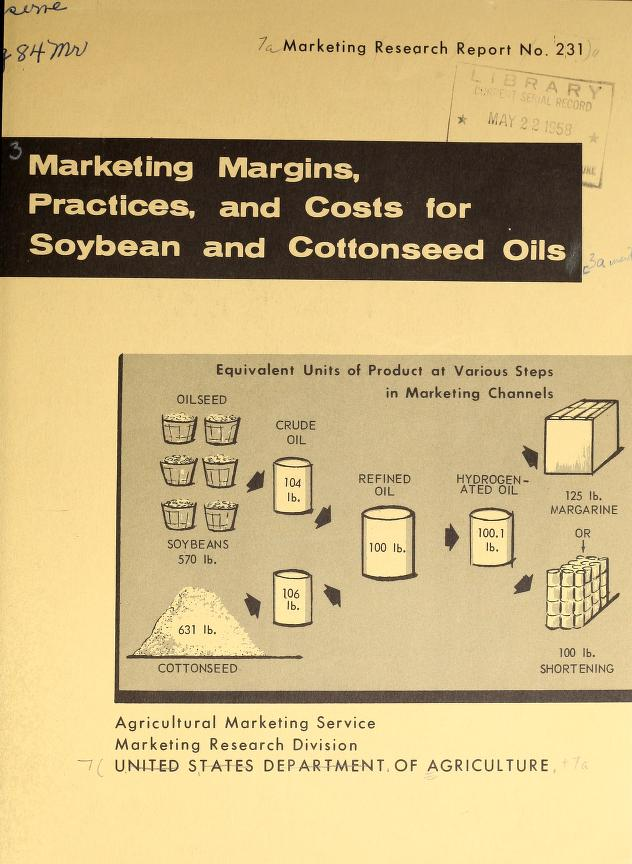 Marketing Margins, Practices, and Costs ... Volume Vol. no.231 by Farnworth, Virginia M. (Virginia Marjorie), 1906-