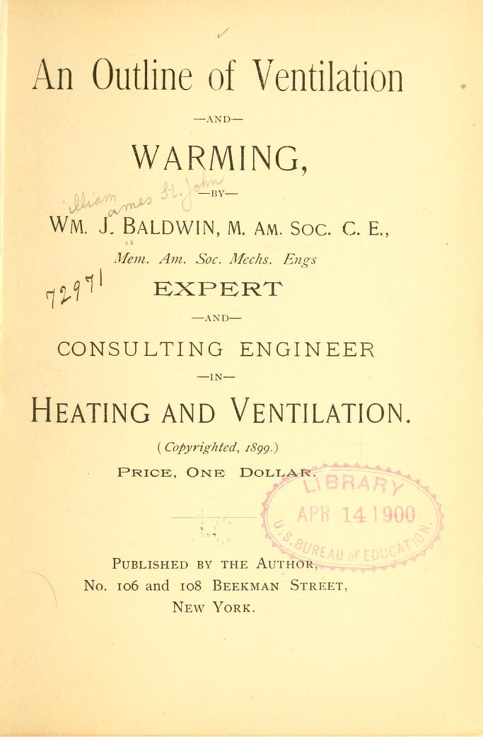 An Outline of Ventilation and Warming by Baldwin, William J. (William James), 1844-1924