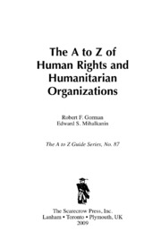 The a to Z of Human Rights and Humanitar... by Gorman, Robert F