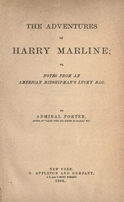 The Adventures of Harry Marline; Or, Not... by Porter, David D. (David Dixon), 1813-1891