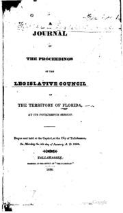 A Journal of the Proceedings of the Legi... Volume Year 1836 by Florida Legislature . House of Representatives , F...