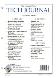 Amigaworld Tech Journal, the - Volume 1 ... by